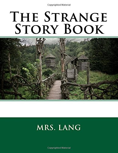 9781508953906: The Strange Story Book