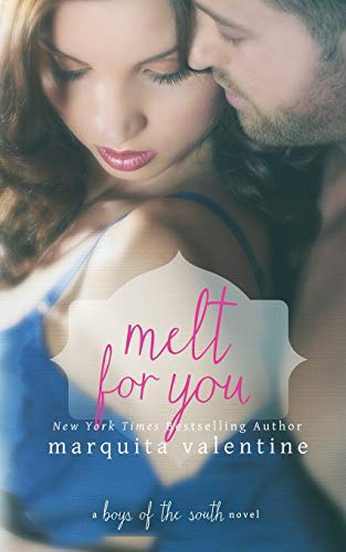 9781508953999: Melt For You (Boys of the South) (Volume 7)