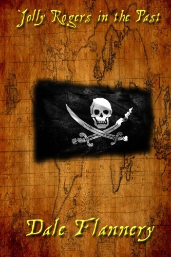 9781508954613: Jolly Rogers in the Past