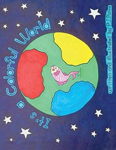 9781508954910: It's a Colorful World: Children Picture Book