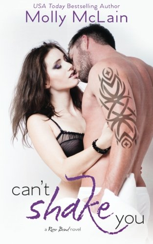 Can't Shake You (River Bend, #1) (Volume 1): McLain, Molly