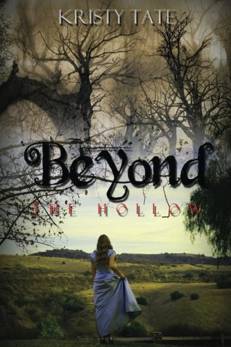 9781508955511: Beyond the Hollow: a teen travel romance (Volume 2)