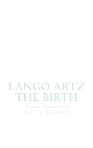 Lango Artz: The Birth: Jeannestal, Sender