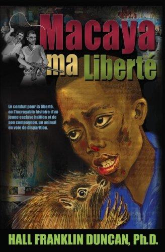 9781508957133: Macaya ma Liberte (French Edition)
