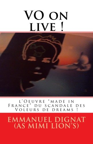 9781508959496: VO on live ! (World's Projective Project°) (Volume 1) (French Edition)