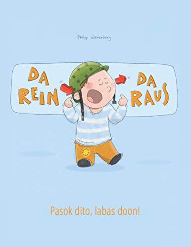 9781508959731: Da rein, da raus! Pasok dito, labas doon!: Kinderbuch Deutsch-Filipino/Tagalog (bilingual/zweisprachig)