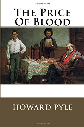 The Price of Blood: Pyle, MR Howard
