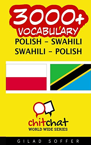 9781508963776: 3000+ Polish - Swahili Swahili - Polish Vocabulary (Polish Edition)