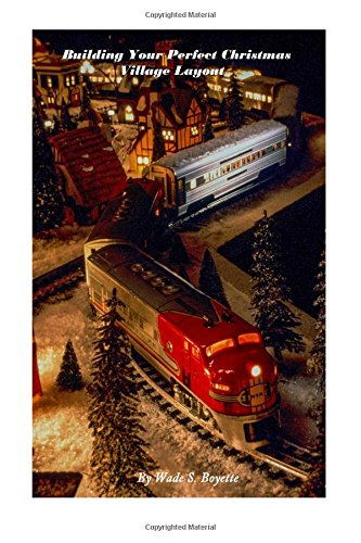 9781508963998: Building Your Perfect Christmas Village Layout