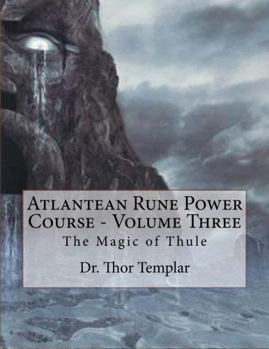 9781508969655: Atlantean Rune Power Course - Volume Three