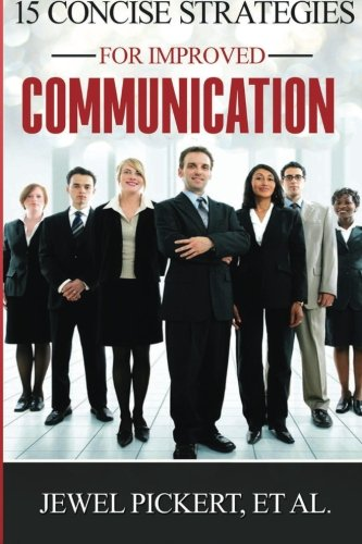 9781508969907: 15 Concise Strategies for Improved Communication