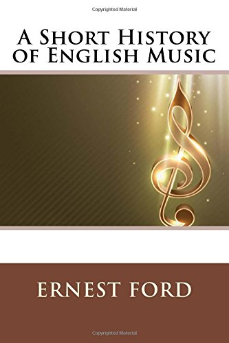 9781508971290: A Short History of English Music