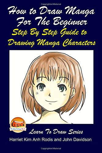 How to Draw Manga for the Beginner: Rodis, Harriet Kim