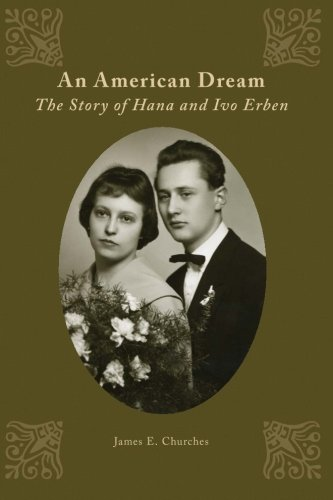 9781508973539: An American Dream: The Story of Hana and Ivo Erben