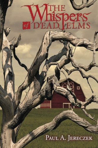 9781508973850: The Whispers of Dead Elms