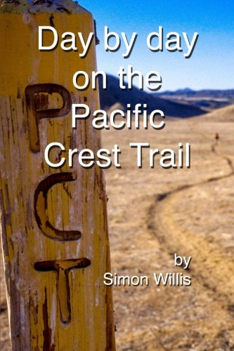 9781508974291: Day by Day on the Pacific Crest Trail