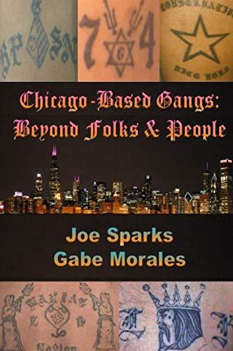 9781508975946: Chicago Based Gangs: Beyond Folks & People