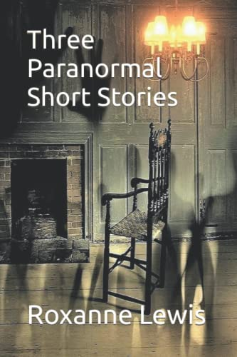 9781508976288: Three Paranormal Short Stories