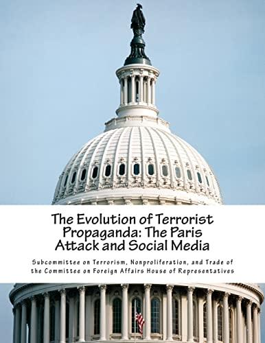 9781508977315: The Evolution of Terrorist Propaganda: The Paris Attack and Social Media