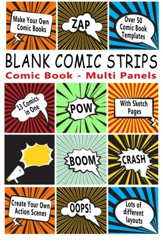 Comic Book: Blank Comic Strips: Make Your: Journals, Blank Books