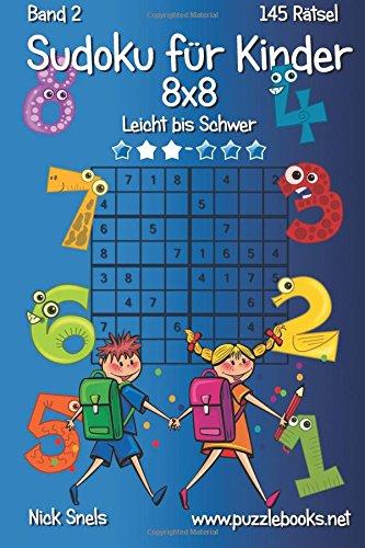 Sudoku Fur Kinder 8x8 - Leicht Bis: Snels, Nick