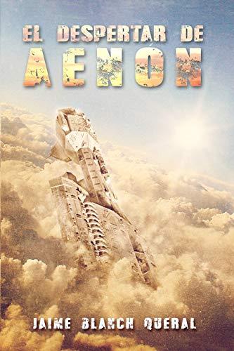 9781508982760: El Despertar de Aenón (Universo Luminion) (Volume 3) (Spanish Edition)