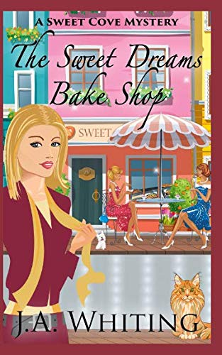 9781508982982: The Sweet Dreams Bake Shop (A Sweet Cove Mystery)