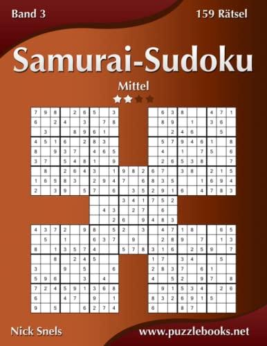 9781508982999: Samurai-Sudoku - Mittel - Band 3 - 159 Rätsel: Volume 3