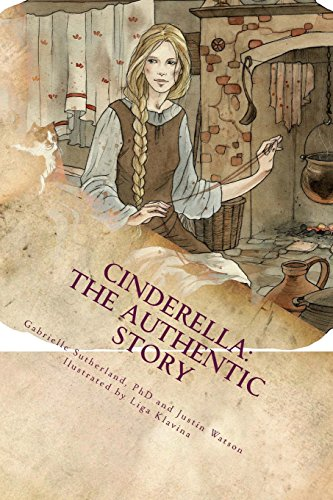 9781508985150: Cinderella: The Authentic Story (Fairy Tales for Today) (Volume 2)