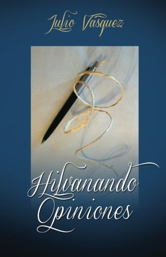 9781508985952: Hilvanando Opiniones (Spanish Edition)