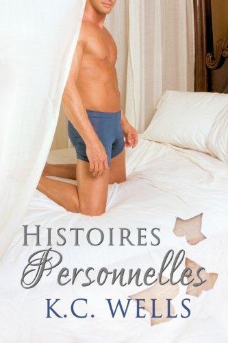 Histoires Personnelles (Paperback): K C Wells