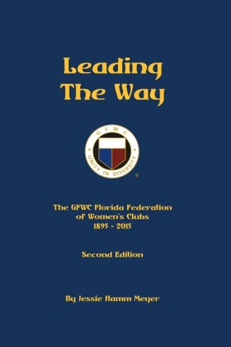 9781508987697: Leading the Way: A Century of Service...and Beyond!