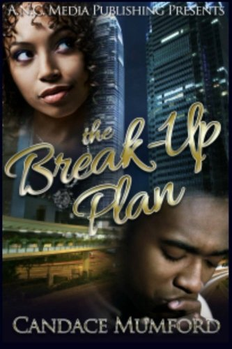 9781508988564: The Break-Up Plan: A Love Locked Down Spin- Off