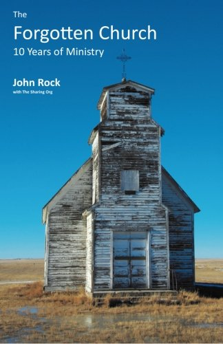 9781508989295: A Forgotten Church: 10 Years of Ministry