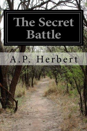 The Secret Battle: A. P. Herbert