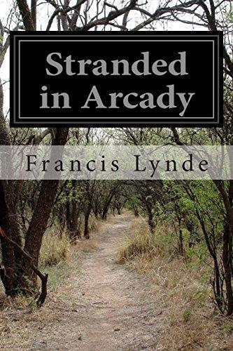 Stranded in Arcady: Lynde, Francis