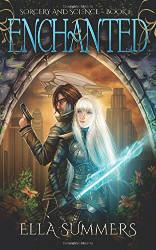 9781508994060: Enchanted (Sorcery and Science) (Volume 1)
