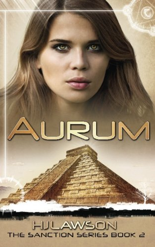 9781508995180: Aurum: A Young Adult Dystopian Science Fiction Novel: The Sanction Series Book 2 (Volume 2)