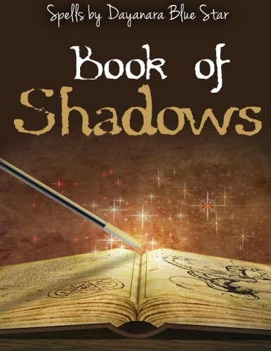 9781508997658: Book of Shadows (Dayanara Blue Star Books)
