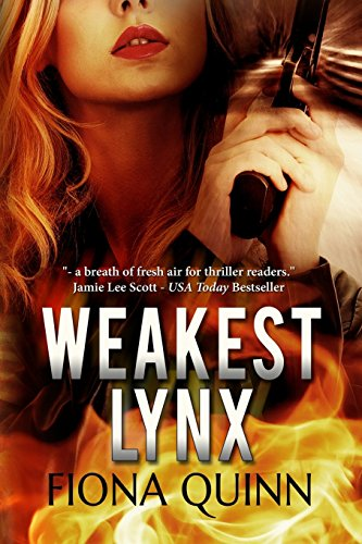 9781508998952: Weakest Lynx (The Lynx Series) (Volume 1)