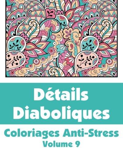 9781509100323: Détails Diaboliques - Coloriages Anti-Stress (Volume 9)