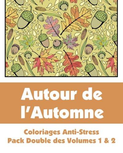 9781509100798: Autour de l'Automne - Coloriages Anti-Stress - Pack Double des Volumes 1 & 2 (Livres de Coloriage Fun Artistique)
