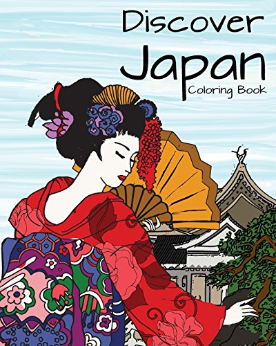 9781509101436: Discover Japan Coloring Book: Destination Relaxation (Color Your World Coloring Books)
