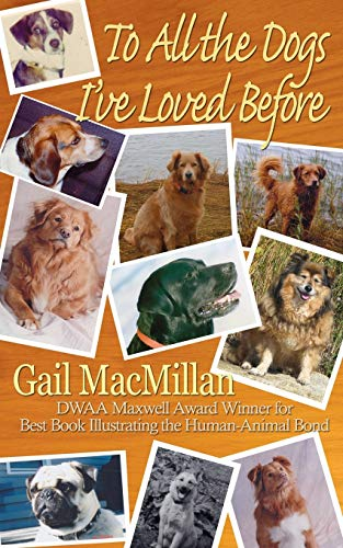 9781509202126: To All the Dogs I've Loved Before