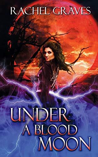 9781509202287: Under a Blood Moon