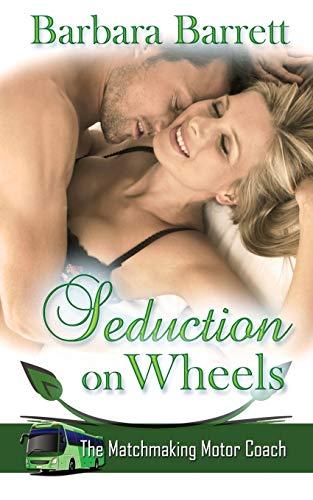9781509202690: Seduction on Wheels