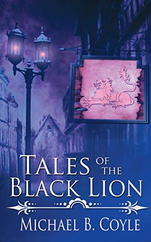 9781509203727: Tales of the Black Lion