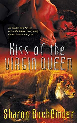 9781509203925: Kiss of the Virgin Queen