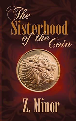 9781509204175: The Sisterhood of the Coin