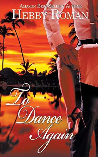 9781509204687: To Dance Again